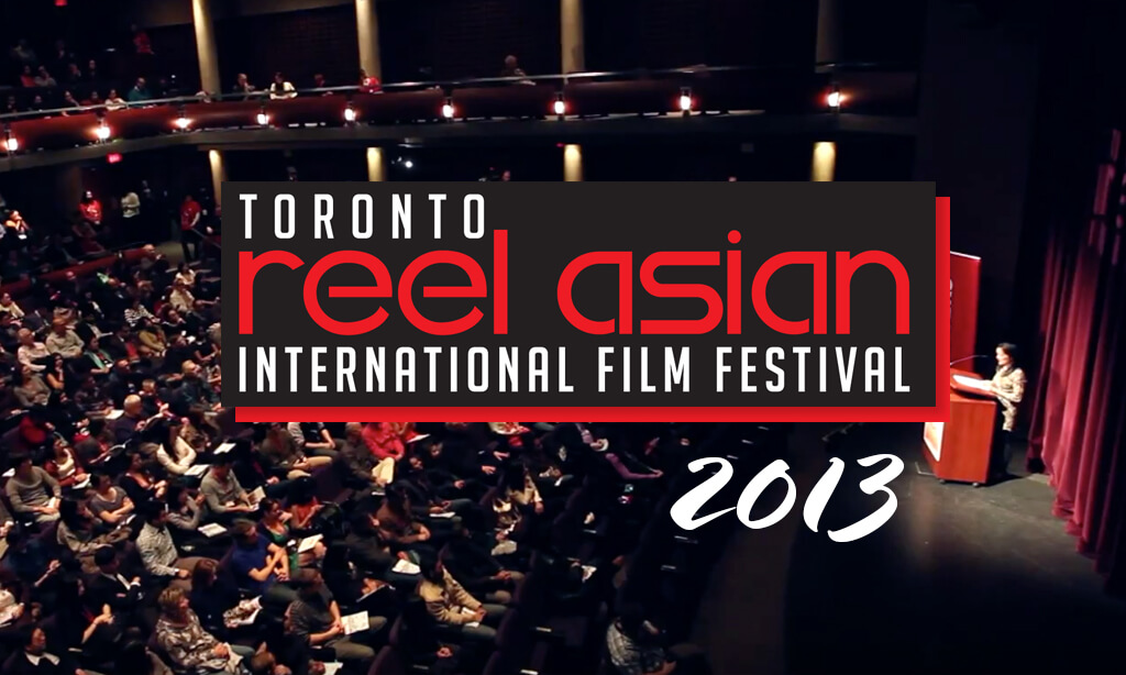 2013 Reel Asian Festival Video