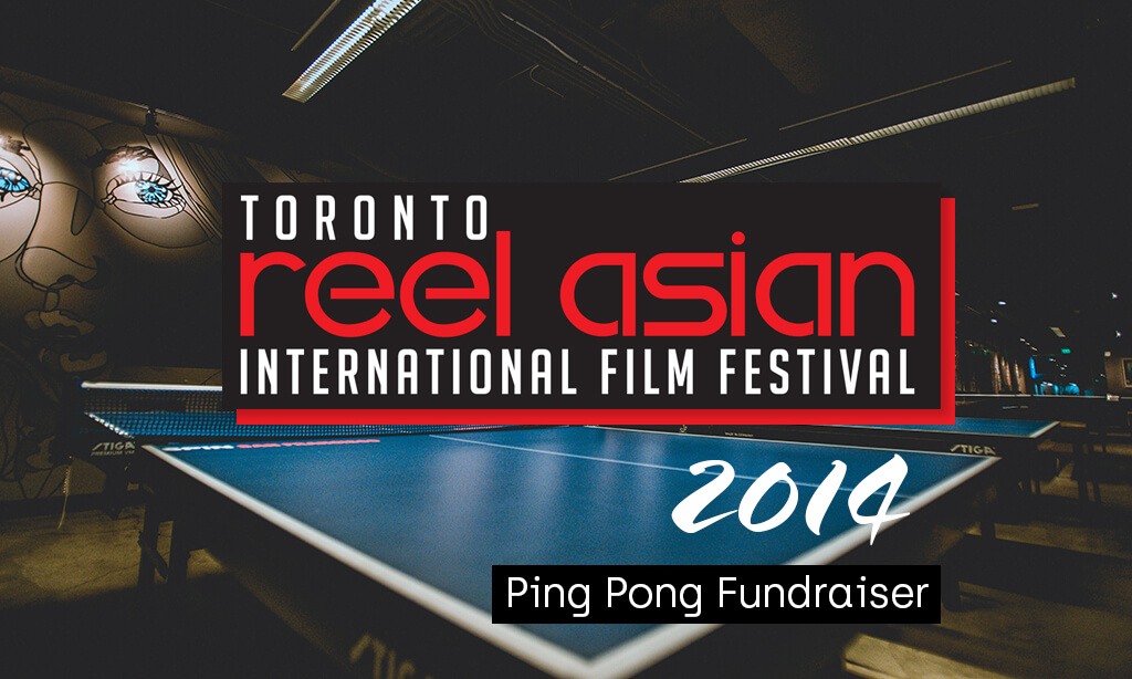 2014 Reel Asian Ping Pong Tournament Fundraiser