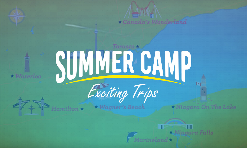Summer Camp in Canada – Exciting Trips